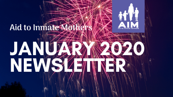 Aid to Inmate Mothers Jan 2020 Newsletter